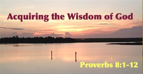 Acquiring the Wisdom of God-III
